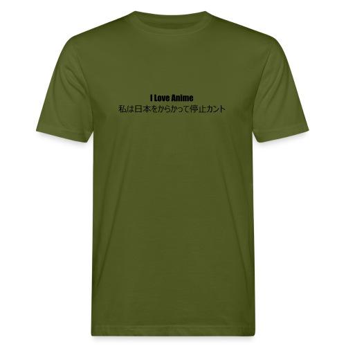 I love anime - Men's Organic T-Shirt