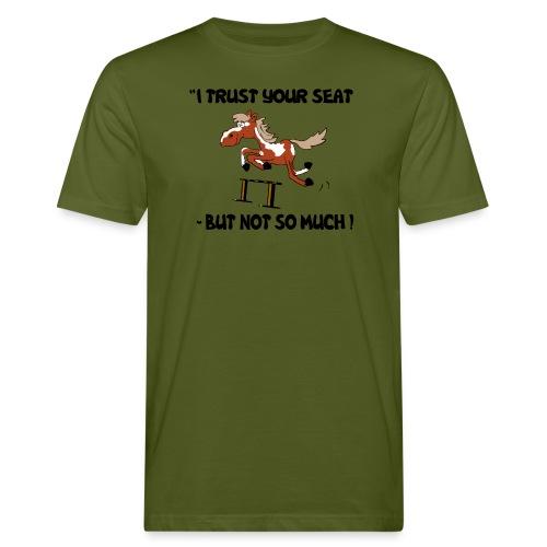 I trust your but not soo much - Männer Bio-T-Shirt
