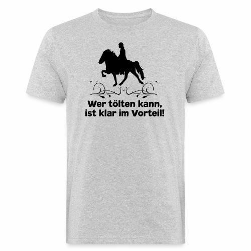 Islandpferd T-Shirt Tölt Spruch Pferdemädchen Isi - Männer Bio-T-Shirt