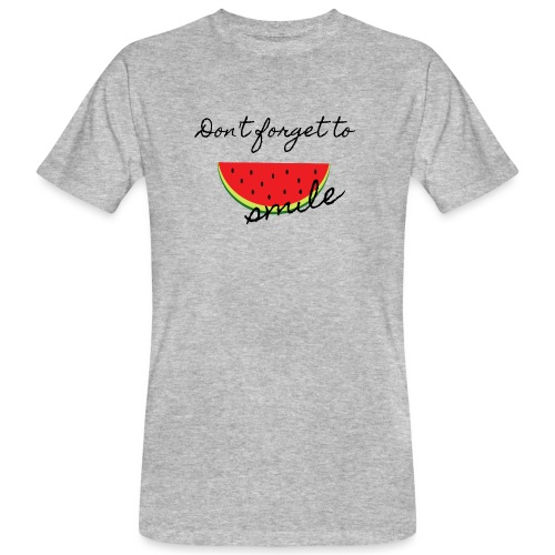 Don't forget to smile - Männer Bio-T-Shirt