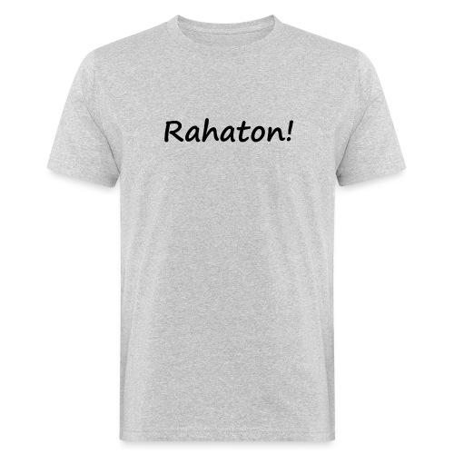 Rahaton! - Miesten luonnonmukainen t-paita