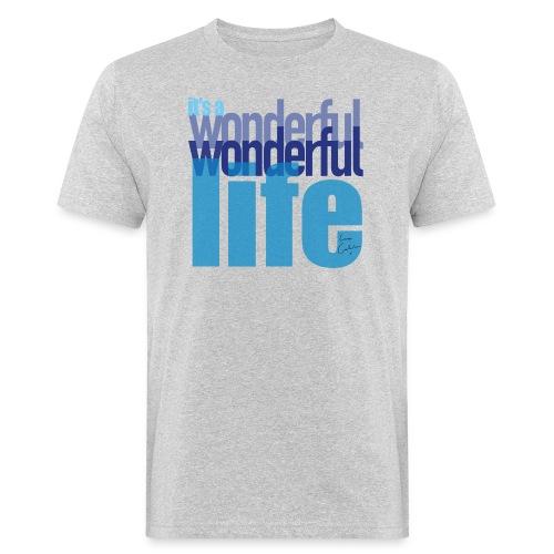 It's a wonderful life blues - Men's Organic T-Shirt