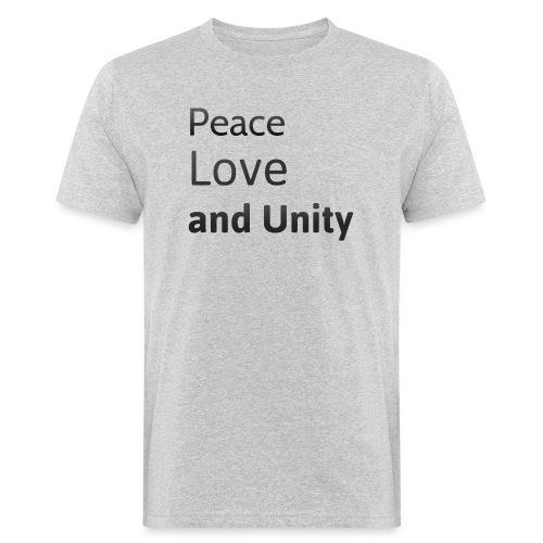 Peace love and unity - Men's Organic T-Shirt