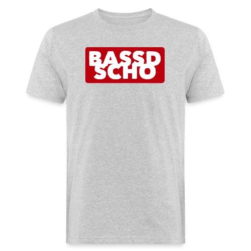 BASSD SCHO - Männer Bio-T-Shirt