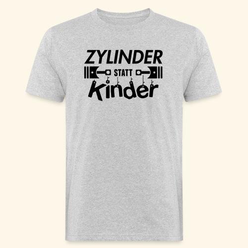 Zylinder Statt Kinder - Männer Bio-T-Shirt