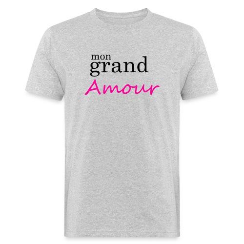 Mon grand amour - T-shirt bio Homme