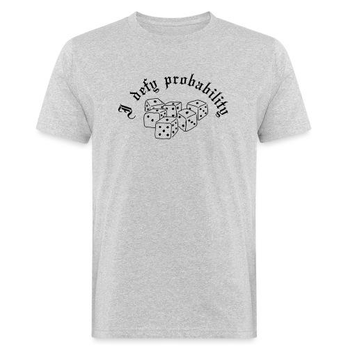 I defy probability - Men's Organic T-Shirt