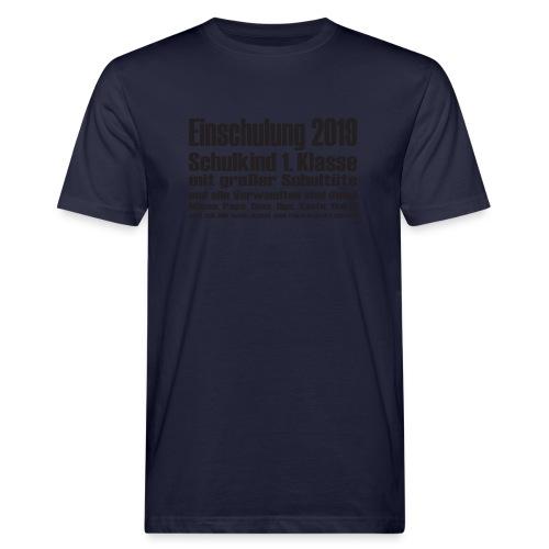Einschulung-2019 - Männer Bio-T-Shirt