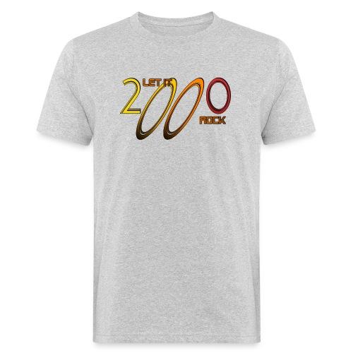 Let it Rock 2000 - Männer Bio-T-Shirt