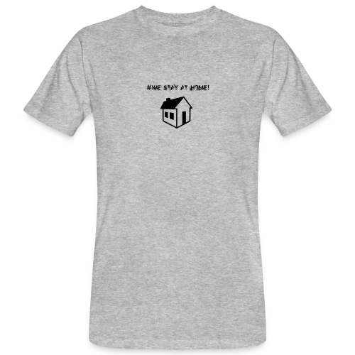 #We stay at home! - Männer Bio-T-Shirt