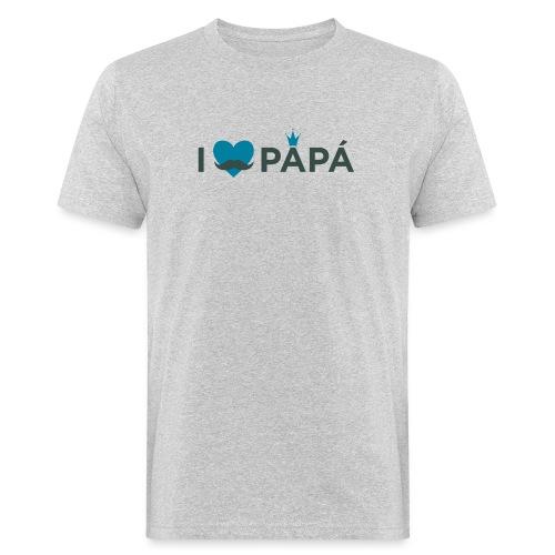 ik hoe van je papa - T-shirt bio Homme
