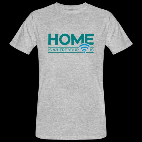 home is where … wi-fi - Männer Bio-T-Shirt