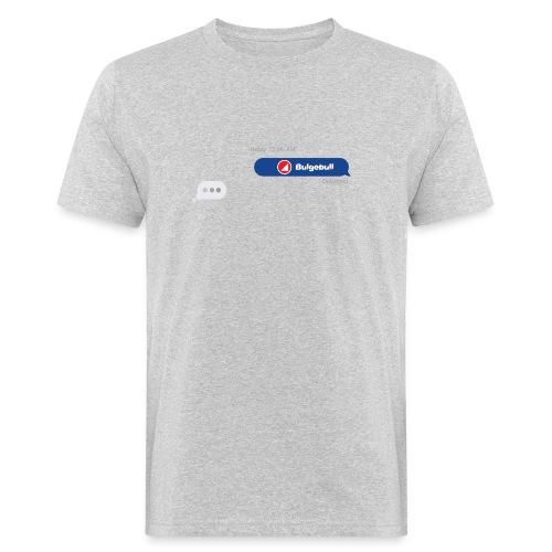 BULGEBULLTEXT - Camiseta ecológica hombre