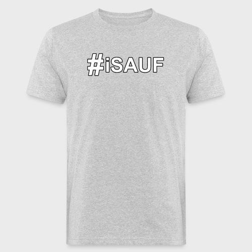 Hashtag iSauf - Männer Bio-T-Shirt