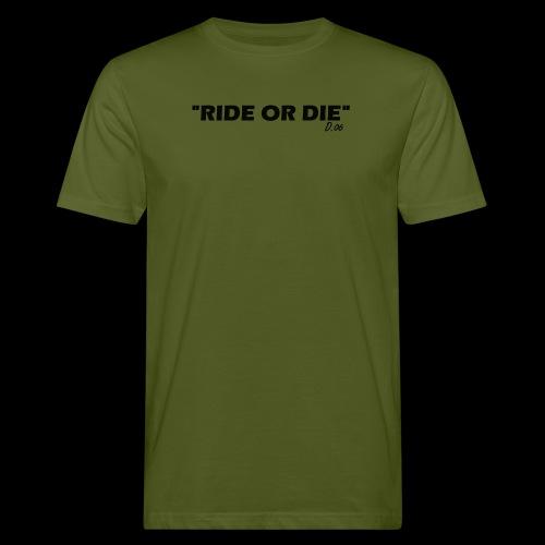 Ride or die (noir) - T-shirt bio Homme