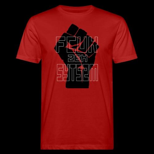 fcuk zeh sytsem - Mannen Bio-T-shirt