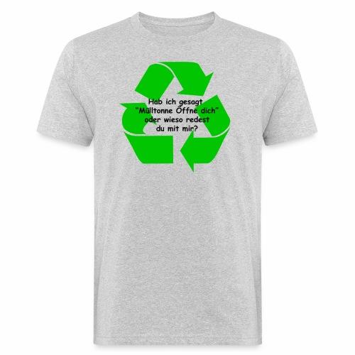Mülltonne Öffne dich - Männer Bio-T-Shirt