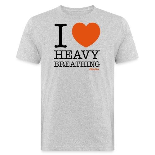 I ♥ Heavy Breathing - Men's Organic T-Shirt