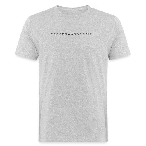 Fedderwardersiel Schrift - Männer Bio-T-Shirt