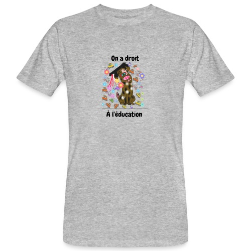 On a droit à l'éducation - T-shirt bio Homme