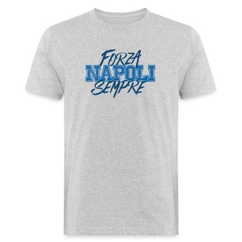 Forza Napoli Sempre - T-shirt ecologica da uomo
