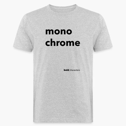 monochrome - Mannen Bio-T-shirt