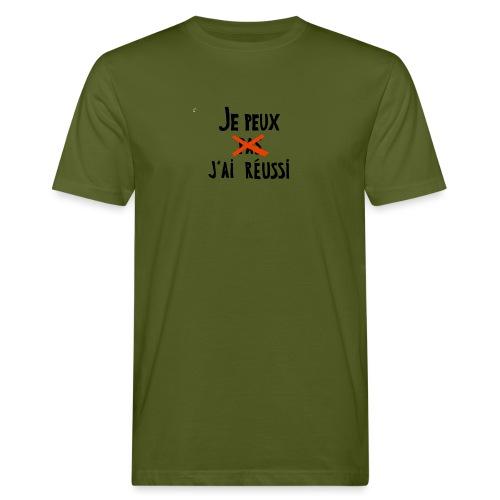 Je peux pas j'ai réussi - T-shirt bio Homme