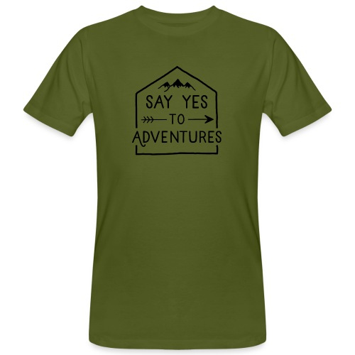 Say yes to Adventures - Männer Bio-T-Shirt