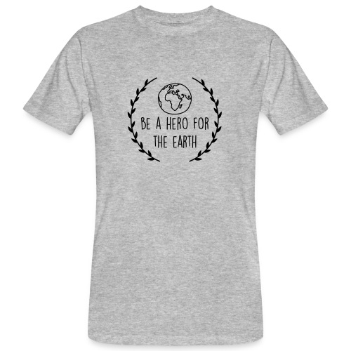 Be a hero for the earth - Männer Bio-T-Shirt