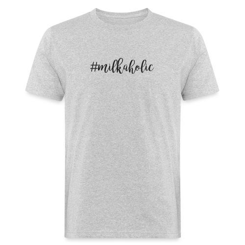#milkaholic - Babybody - Männer Bio-T-Shirt
