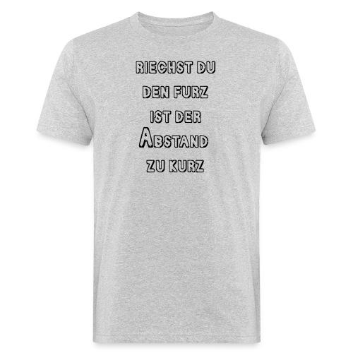 Riechst Du den Furz - Männer Bio-T-Shirt