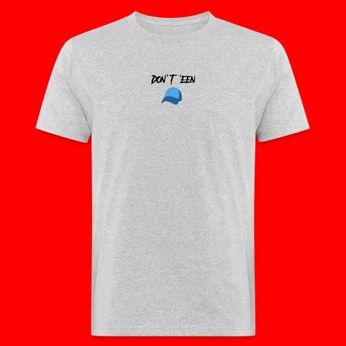 AYungXhulooo - Atlanta Talk - Don't Een Cap - Men's Organic T-Shirt