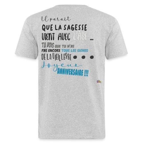 anniversaire Sagesse - T-shirt bio Homme