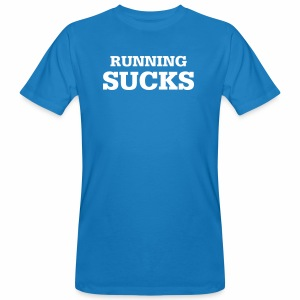 Running Sucks - Männer Bio-T-Shirt