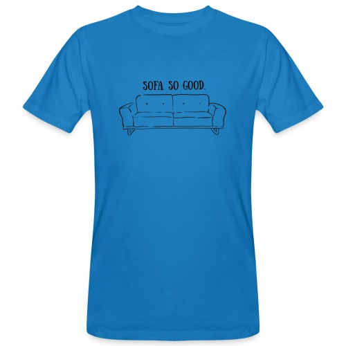 sofa so good linework – lustige Geschenkidee - Männer Bio-T-Shirt