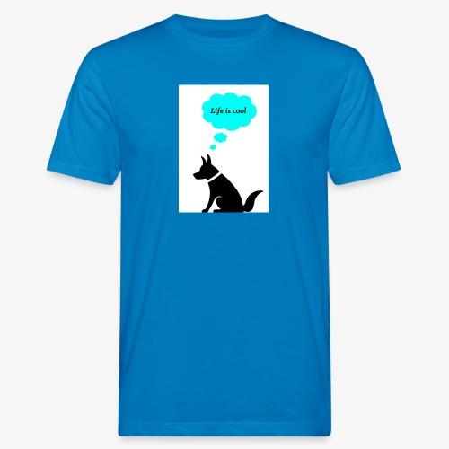 Dog thinks Life is cool - Männer Bio-T-Shirt