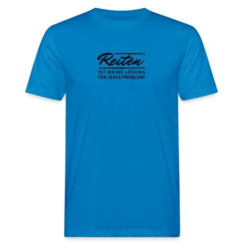 T-Shirt Spruch Reiten Lös - Männer Bio-T-Shirt