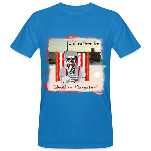 I'd rather be in Margate - Men's Organic T-Shirt