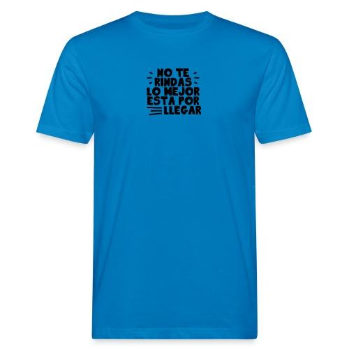 No Te Rindas - Camiseta ecológica hombre