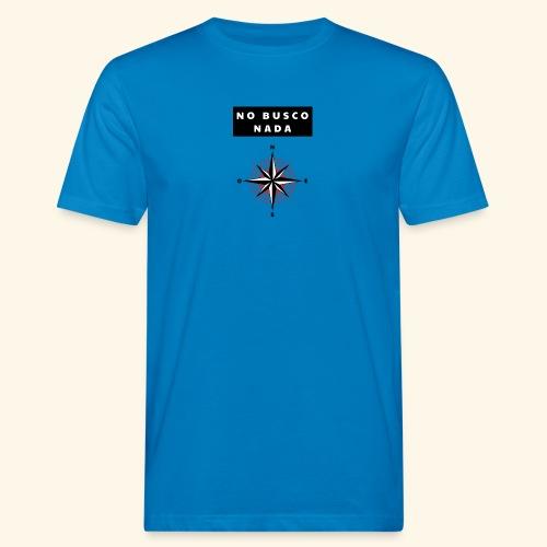 No busco nada - Ich suche nichts - Männer Bio-T-Shirt