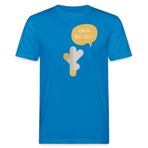 gingers have souls T-Shirts - Männer Bio-T-Shirt