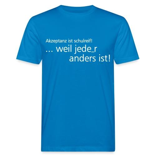 Akzeptanz ist schulreif! - Männer Bio-T-Shirt