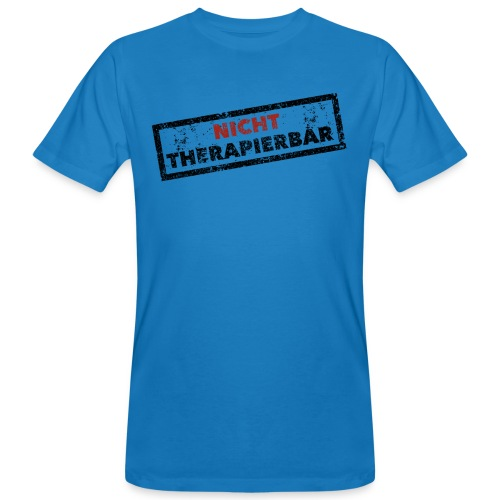 Nicht therapierbar - Männer Bio-T-Shirt