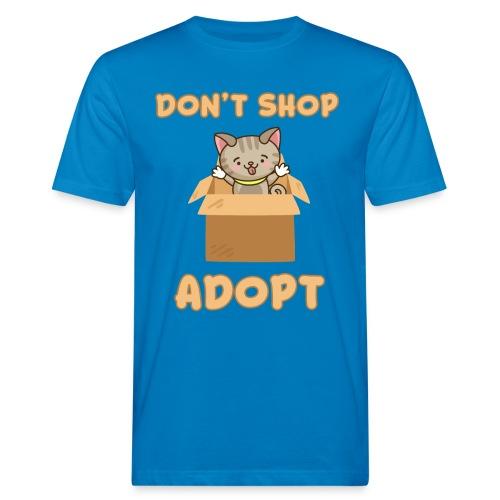 ADOBT DONT SHOP - Adoptieren statt kaufen - Männer Bio-T-Shirt