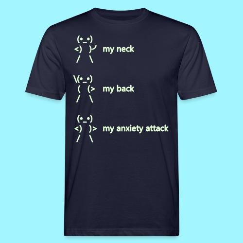 neck back anxiety attack - Men's Organic T-Shirt