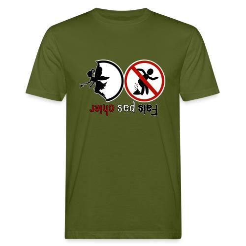Fais pas chier - Fée pas chier - T-shirt bio Homme