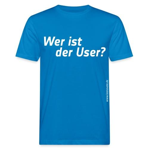 wer ist der user - Männer Bio-T-Shirt