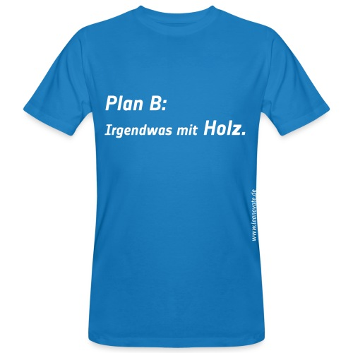 plan b - Männer Bio-T-Shirt