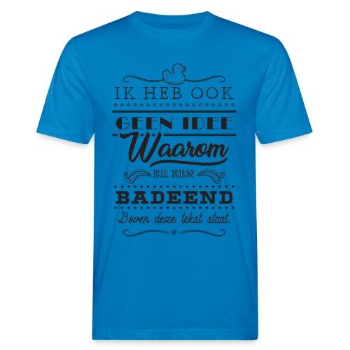 Badeend - Mannen Bio-T-shirt