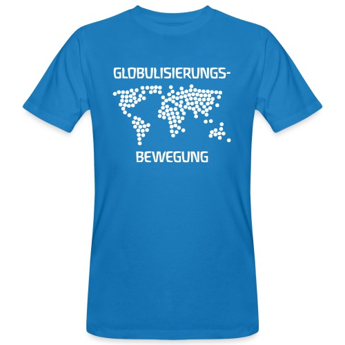 GLOBULISIERUNGSBEWEGUNG - Männer Bio-T-Shirt